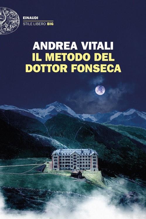 IL METODO DEL DOTTOR FONSECA - ANDREA VITALI